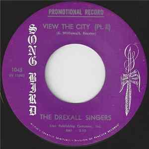 The Drexall Singers - View The City Part 1 / View The City Part 2 Download