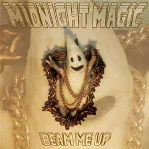 Midnight Magic - Beam Me Up Download