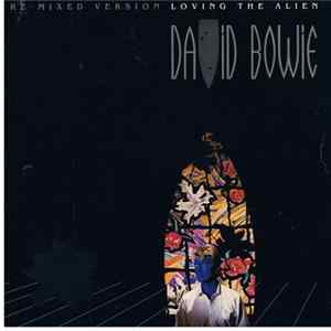 David Bowie - Loving The Alien (Re-mixed Version) Download