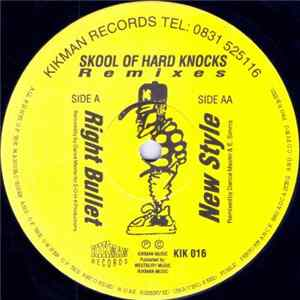 L. V. Cliff / Tonic - Right Bullet / New Style (Skool Of Hard Knocks Remixes) Download