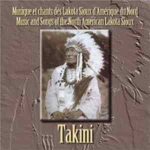 Takini - Musique Et Chants Des Lakota Sioux D'Amérique Du Nord = Music And Songs Of The Lakota Sioux Download