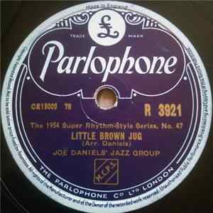 Joe Daniels' Jazz Group - Little Brown Jug / Mountain Wine Download