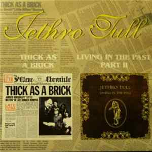 Jethro Tull - Thick As A Brick/ Living In The Past Part II Download