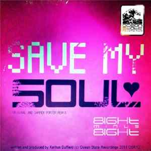 8ight Minus 8ight - Save My Soul Download