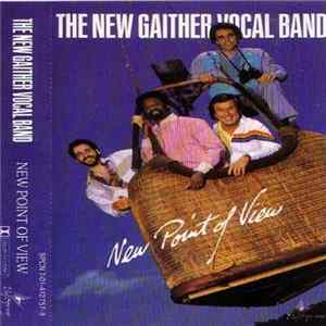 The New Gaither Vocal Band - New Point Of View Download