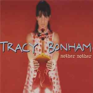 Tracy Bonham - Mother Mother Download