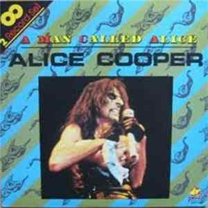 Alice Cooper - A Man Called Alice Download