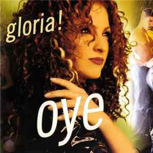 Gloria! - Oye Download