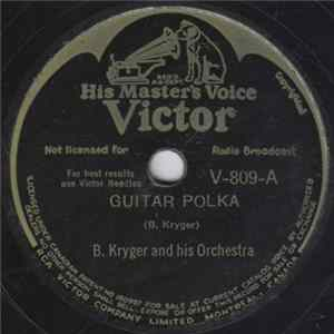 B. Kryger And His Orchestra - Guitar Polka / Accordion Polka Download